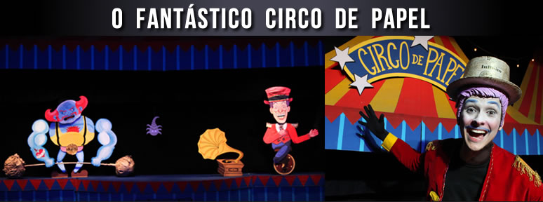Espetáculo O Fantástico Circo de Papel _ Grupo Girino Teatro de Bonecos e Animação 2
