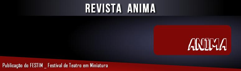 FESTIM _ Revista Anima _ Grupo Girino Teatro de Bonecos e Animação