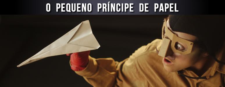 O Pequeno Principe de Papel _ Grupo Girino Teatro de Bonecos e Animacao 2