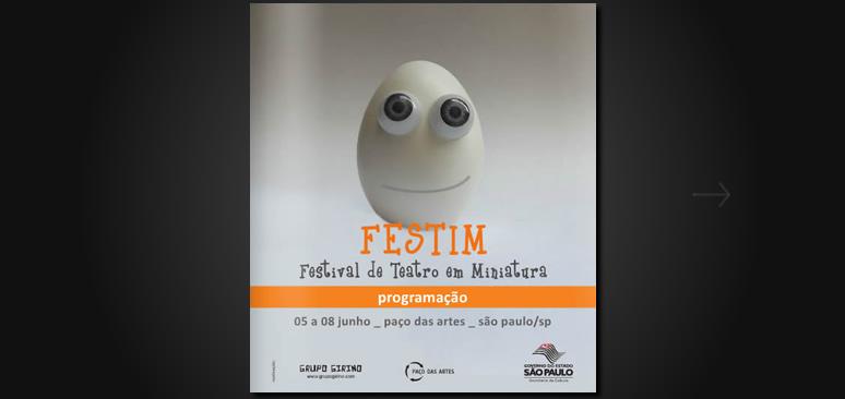 FESTIM _ -_ festival de teatro em miniatura - paço das artes _ grupo girino_2013