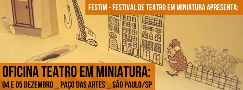 oficina teatro em miniatura _ festim 2014 _ grupo girino teatro de animação _____