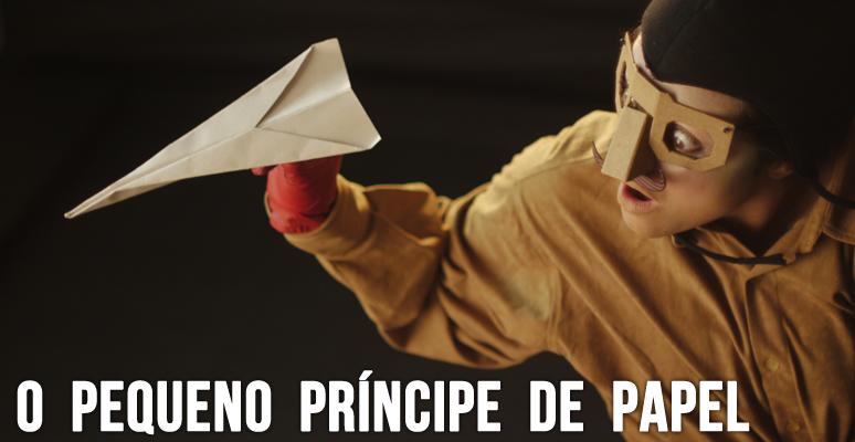 O Pequeno Principe de Papel _ Grupo Girino Teatro de Bonecos e Animacao