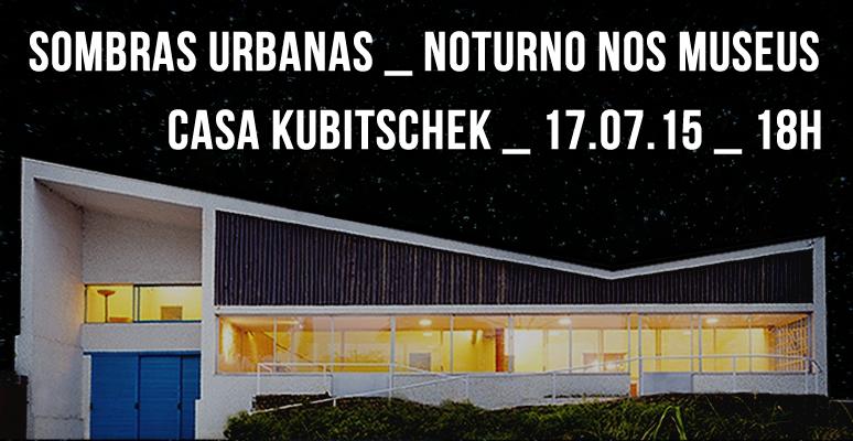 noturno nos museus 2015 _ sombras urbanas _ grupo girino