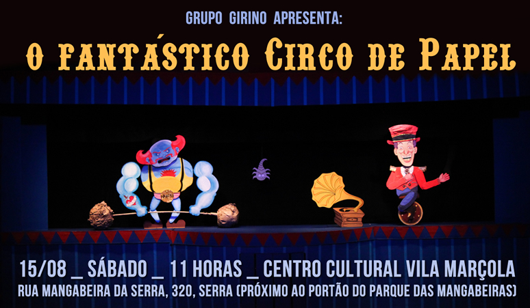 774 _ Descontorno Cultural _ O Fantástico Circo de Papel _ Grupo Girino Teatro de Bonecos e Animação (5)