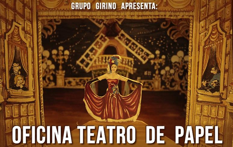 Oficina Teatro de Papel _ Grupo Girino Teatro de Animação 2