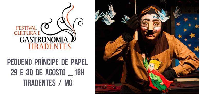 PEQUENO PRINCIPE DE PAPEL _ festival cultura e gastronomia de tiradentes mg
