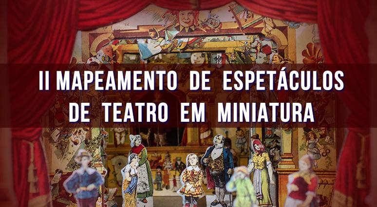 Mapeamento do Teatro em Miniatura _ FESTIM 2016 _ Festival de Teatro em Miniatura _ b