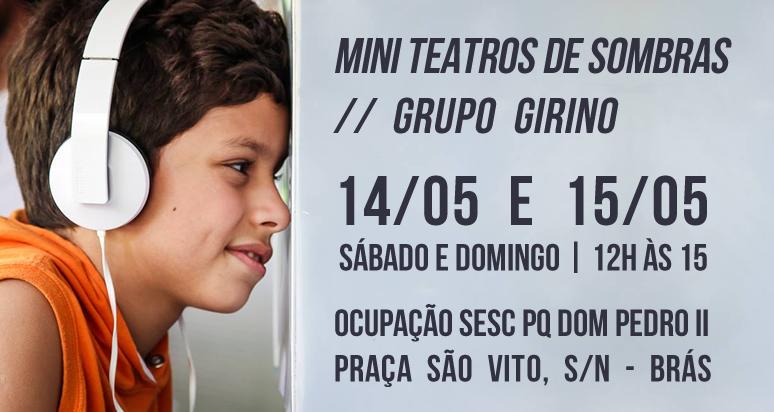 mini teatros de sombras _ grupo girino _ sesc parque dom pedro 2