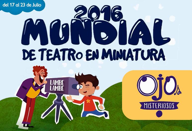 mundial de teatro en miniatura ojos misteriosos teatro lambe lambe chaco titeres resistencia argentina