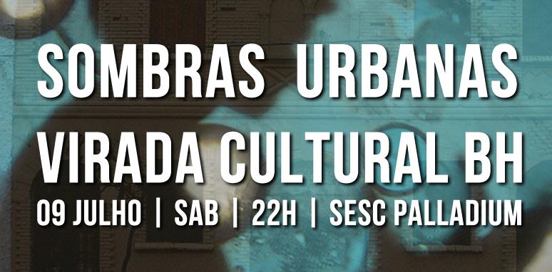 SOMBRAS URBANAS _ GRUPO GIRINO _ teatro de sombras virada cultural bh