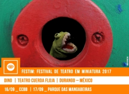 FESTIM 2017 // DINO - TEATRO CUERDA FLOJA