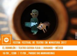 FESTIM 2017 // EL DORMILÓN - TEATRO CUERDA FLOJA