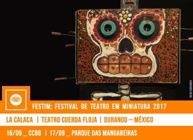 FESTIM 2017 // LA CALACA - TEATRO CUERDA FLOJA