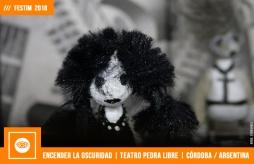FESTIM 2018 _ ENCENDER LA OSCURIDAD _ TEATRO PEDRA LIBRE