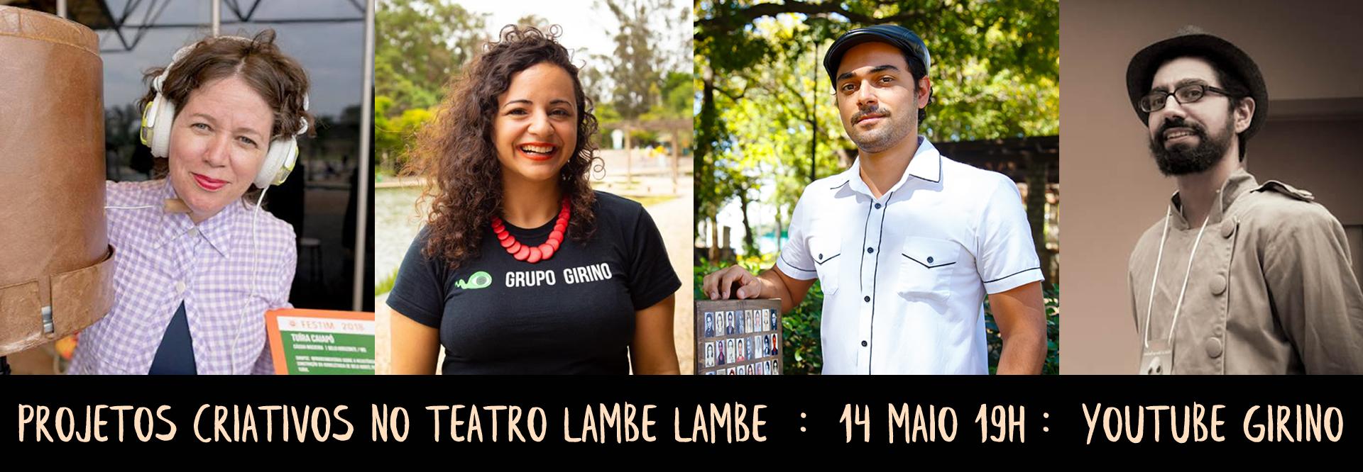 PROJETOS CRIATIVOS EM TEATRO LAMBE LAMBE